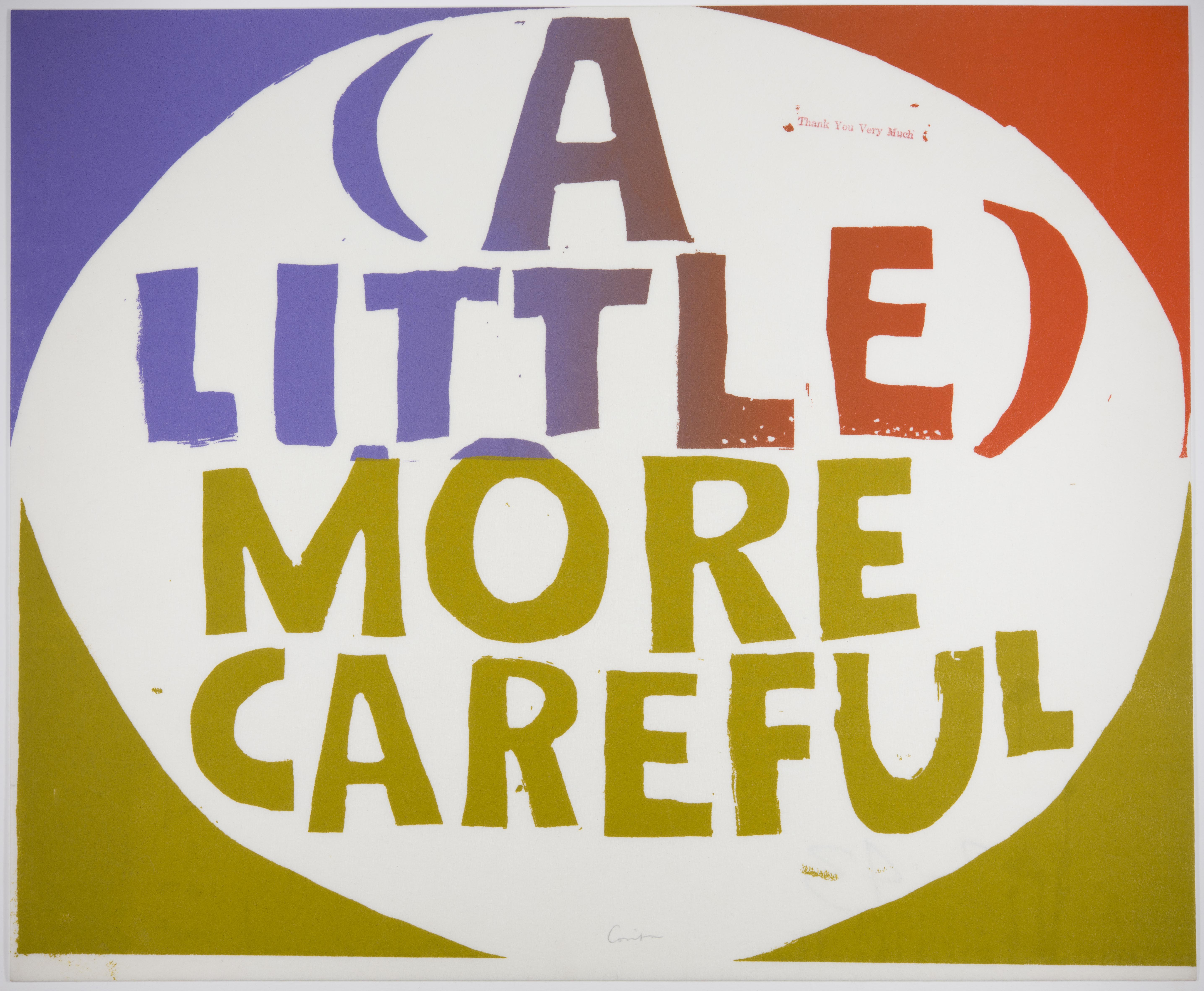Corita Kent, (a little) more careful, 1967