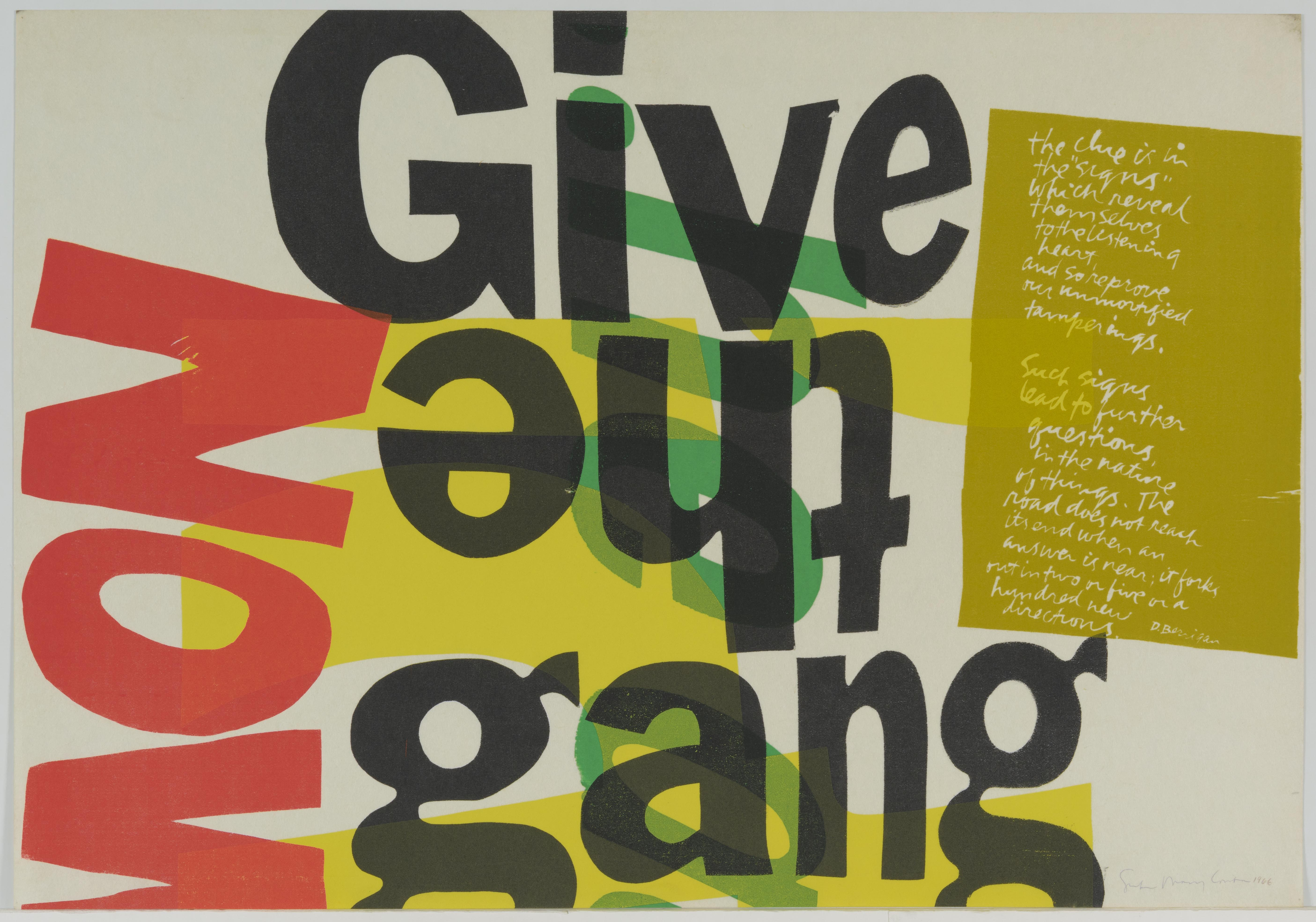 Corita Kent, (give the gang) the clue is in the signs, 1966