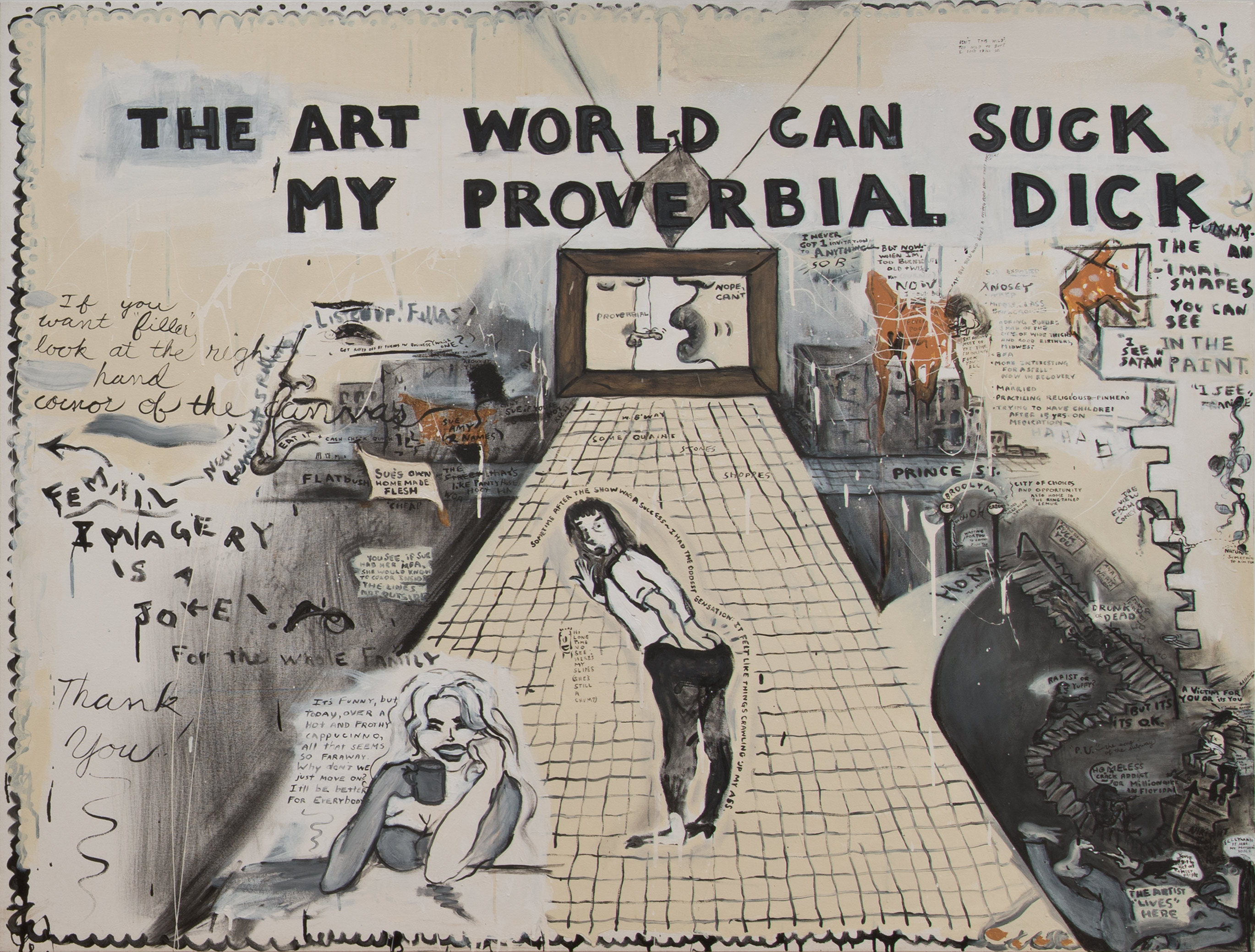 The Art World Can Suck My Proverbial Dick, by Sue Williams, 1992