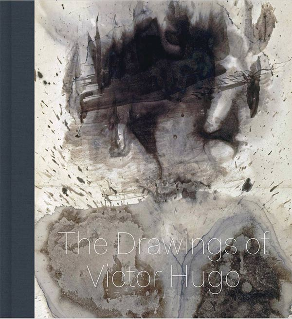 Book cover for Stones to Stains: The Drawings of Victor Hugo