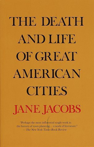 Cover for the Death and Life of Great American Cities