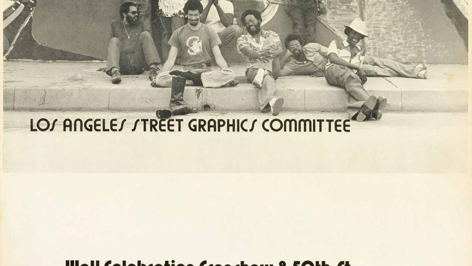 Poster for Los Angeles Street Graphics Committee mural sponsored by Brockman Gallery Productions. Muralists (left to right): Alonzo Davis, Roland Welton (standing), Kinshasha Conwill (standing), Mark Greenfield, George Combs, Ulysses Jenkins, Joe Sims, Houston Conwill (standing), and Lester Gones