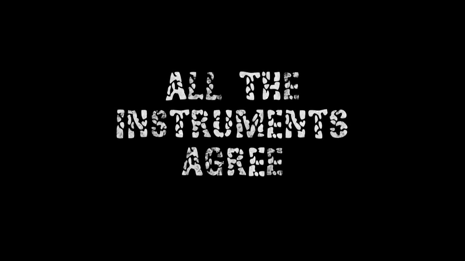 All the Instruments Agree poster